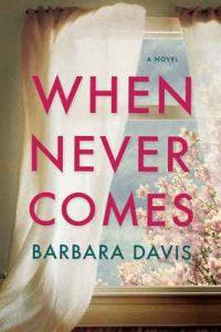 When Never Comes – Barbara Davis [ePub & Kindle] [English]