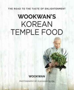 Wookwan's Korean Temple Food: The Road to the Taste of Enlightenment – Wookwan [ePub & Kindle] [English]