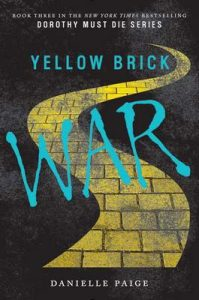 Yellow Brick War (Dorothy Must Die) – Danielle Paige [ePub & Kindle] [English]