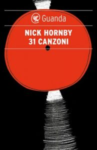 31 canzoni – Nick Hornby [ePub & Kindle] [Italian]
