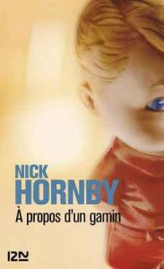 A propos d'un gamin (LITT. ETRANGERE) – Nick Hornby, Christophe Mercier [ePub & Kindle] [French]