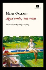 Agua verde, cielo verde (Impedimenta) – Mavis Gallant [ePub & Kindle]