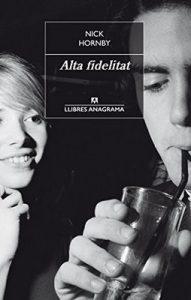 Alta fidelitat (Llibres Aanagrama) – Nick Hornby [ePub & Kindle] [Catalán]