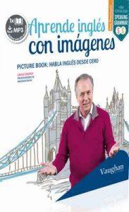 Aprende Inglés con imágenes – Layla Chapoy [ePub & Kindle]
