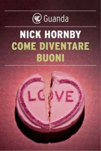 Come diventare buoni – Nick Hornby [ePub & Kindle] [Italian]