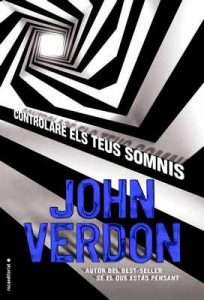 Controlaré els teus somnis (Sèrie David Gurney) – John Verdon, Pau Bombardó [ePub & Kindle] [Catalán]