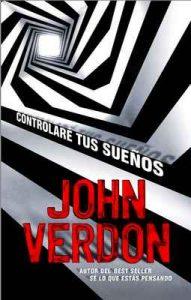 Controlaré tus sueños (Serie David Gurney) – John Verdon, Javier Guerrero [ePub & Kindle]