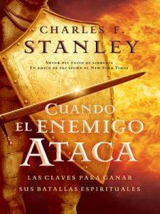 Cuando el enemigo ataca: Las claves para ganar tus batallas espirituales (Stanley, Charles) – Charles Stanley [ePub & Kindle]