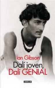 Dalí joven, Dalí genial – Ian Gibson [ePub & Kindle]