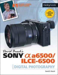 David Busch's Sony Alpha a6300/ILCE-6300 Guide to Digital Photography – Busch David [ePub & Kindle] [English]
