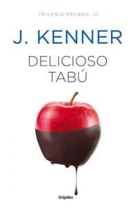 Delicioso tabú (Trilogía Pecado 3) – J. Kenner [ePub & Kindle]