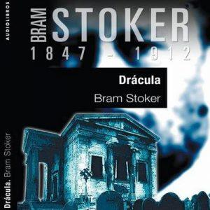 Drácula IV – Bram Stoker [Narrado por Eva Ojanguren] [Audiolibro] [Español]