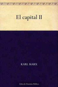 El capital II – Karl Marx [ePub & Kindle]