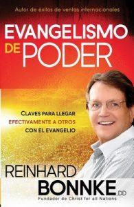 Evangelismo de poder: Claves para llegar efectivamente a otros con el Evangelio – Reinhard Bonnke [ePub & Kindle]