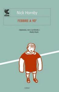 Febbre a 90′ – Nick Hornby, F. Pedrotti [ePub & Kindle] [Italian]