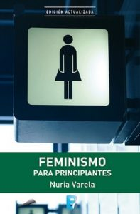 Feminismo para principiantes – Nuria Varela [ePub & Kindle]