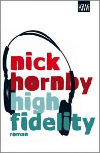 High Fidelity – Nick Hornby, Clara Drechsler [ePub & Kindle] [German]