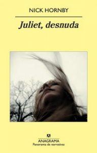 Juliet, desnuda (Panorama de narrativas) – Nick Hornby, Jesús Zulaika Goicoechea [ePub & Kindle]