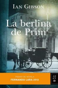 La berlina de Prim – Ian Gibson [ePub & Kindle]