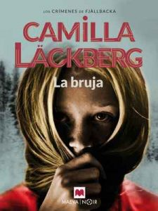 La bruja (MAEVA noir) – Camilla Läckberg, Maeva, Carmen Montes Cano [ePub & Kindle]