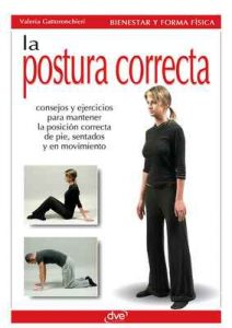 La postura correcta – Valeria Gattoronchieri [ePub & Kindle]