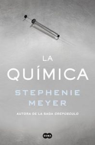 La química – Stephenie Meyer [ePub & Kindle]