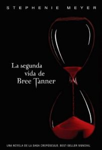 La segunda vida de Bree Tanner (Twilight #3.5) – Stephenie Meyer [ePub & Kindle]