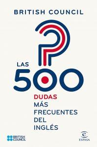 Las 500 dudas más frecuentes del inglés – British Council, Juan Fernández Diaz [ePub & Kindle]