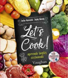 Let's Cook! – Julia Nowicki, Jesús Navas [ePub & Kindle]