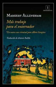 Más trabajo para el enterrador (Impedimenta) – Margery Allingham, Editorial Impedimenta [ePub & Kindle]