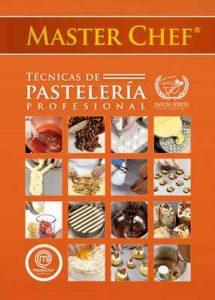 Masterchef Técnicas de Pastelería Profesional – Mariana Sebess [ePub & Kindle]