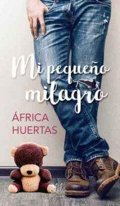 Mi pequeño milagro – África Huertas [ePub & Kindle]