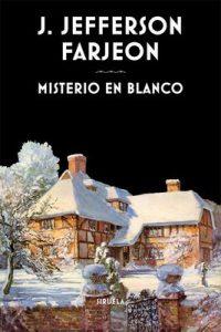 Misterio en blanco (Libros del Tiempo) – Joseph Jefferson Farjeon, Alejandro Palomas [ePub & Kindle]