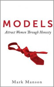 Models: Attract Women Through Honesty – Mark Manson [ePub & Kindle] [English]