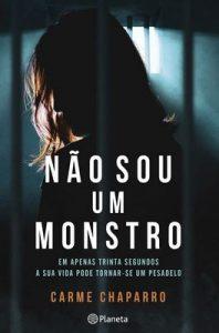 Não Sou Um Monstro – Carme Chaparro [ePub & Kindle] [Portuguese]