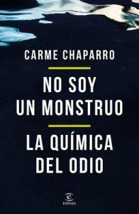 No soy un monstruo + La química del odio (pack) – Carme Chaparro [ePub & Kindle]