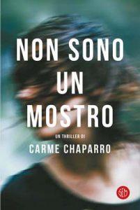 Non sono un mostro – Carme Chaparro [ePub & Kindle] [Italian]