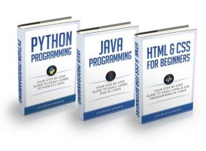 Programming: For Beginners: 3 Manuscripts in 1 Bundle – Python For Beginners, Java Programming and Html & CSS For Beginners – iCode Academy [ePub & Kindle] [English]
