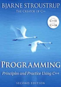 Programming: Principles and Practice Using C++ 2nd Edition – Bjarne Stroustrup [ePub & Kindle] [English]