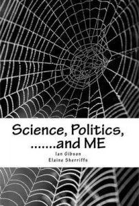 Science, Politics.and ME: A health scandal in our generation – Ian Gibson, Elaine Sherriffs [ePub & Kindle]