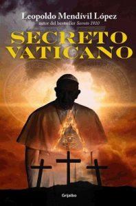 Secreto Vaticano (Serie Secreto 4) – Leopoldo Mendívil López [ePub & Kindle]