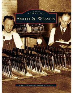 Smith & Wesson (Images of America) – Roy G. Jinks, Sandra C. Krein [ePub & Kindle] [English]
