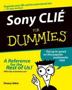 Sony CLIÉ for Dummies – Denny Atkin [ePub & Kindle] [English]