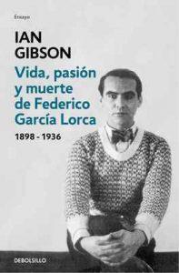 Vida, pasión y muerte de Federico García Lorca – Ian Gibson [ePub & Kindle]