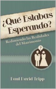 ¿Qué Estabas Esperando? – Paul David Tripp [ePub & Kindle]