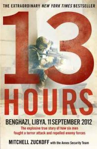 13 Hours: The explosive true story of how six men fought a terror attack and repelled enemy forces – Mitchell Zuckoff [ePub & Kindle] [English]