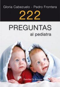 222 preguntas al pediatra (AMAE) – Gloria Cabezuelo Huerta, Pedro Frontera Izquierdo [ePub & Kindle]
