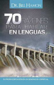 70 Razones para Hablar en Lenguas – Bill Hamon [ePub & Kindle]