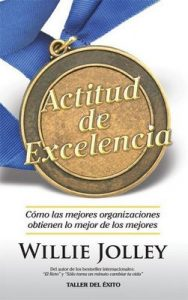 Actitud de Excelencia – Willie Jolley [ePub & Kindle]