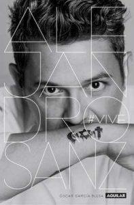 Alejandro Sanz. #VIVE – Óscar García Blesa [ePub & Kindle]